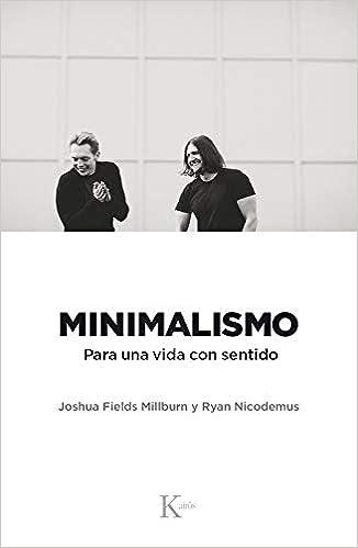 Minimalismo: Para una vida con sentido