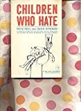 Children Who Hate, Fritz Redl and David Wineman, 0029259606