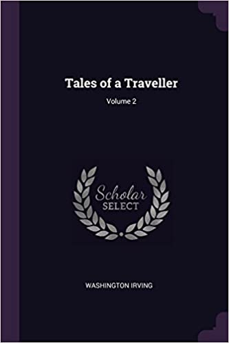 Tales Of A Traveller, Volume 2...