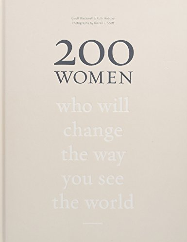 200 Women: Who Will Change The Way You See