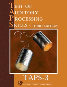 Pro ed Test of Auditory Processing Skills–Third Edition (TAPS-3)
