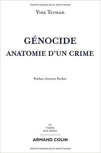 Génocide - Anatomie d'un crime de Yves Ternon 2016