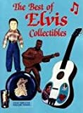 The Best of Elvis Collectibles, Steve Templeton and Rosalind Cranor, 0932807771