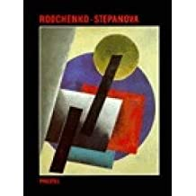 Aleksandr M. Rodchenko and Varvara F. Stepanova: The Future Is Our Only Goal (Art & Design) by Rodchenko, Aleksandr Mikhailovich, Stepanova, Varvara F. (1991) Hardcover