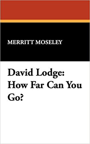David Lodge: How Far Can You Go? (Milford Series)