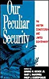 img - for Our Peculiar Security book / textbook / text book