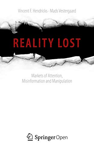 cover image, Reality Lost: Markets of Attention, Misinformation and Manipulation