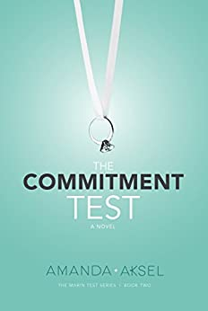 The Commitment Test (The Marin Test Series Book 2) by [Aksel, Amanda]