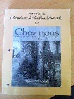 Student Activities Manual for Chez nous: Branché sur le monde francophone