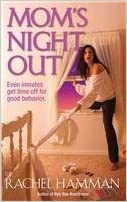 Read online Mom's Night Out: Even Inmates Get Time Offfor Good Behavior PDF, azw (Kindle), ePub