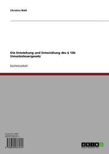 Download Die Entstehung und Entwicklung des § 13b Umsatzsteuergesetz (German Edition) Pdf