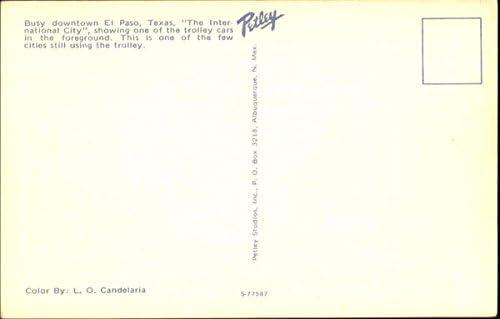 Busy Downtown El Paso El Paso Texas Tx Original Vintage Postcard At Amazon S Entertainment Collectibles Store