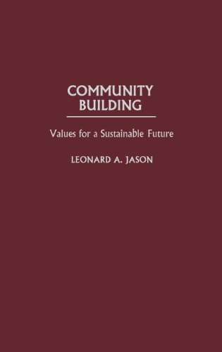 Community Building: Values for a Sustainable Future