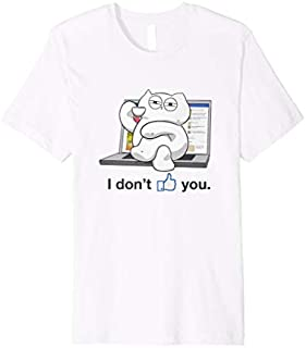 I don't like You Kitty- Funny cat  meme Kitty- Humor T-shirt | Size S - 5XL