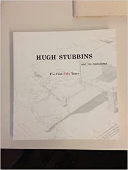 Hugh Stubbins and his associates: The first fifty years