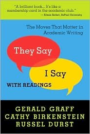 They Say / I Say 1st (first) edition Text Only by Gerald Graf (Paperback).pdf
