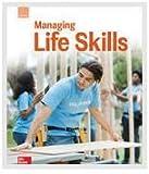 Glencoe Managing Life Skills, Student Edition (CREATIVE LIVING)