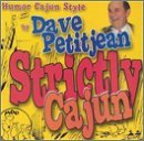 Humor Cajun Style By by Dave Petitjean (2001-05-22) (Dave Petitjean)
