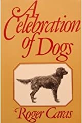 A celebration of dogs Hardcover