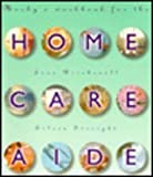 Home Care Aide, Birchenall, Joan M. and Streight, Mary E., 0815107277