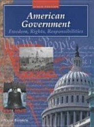 American Government: Freedom, Rights, Responsibilities (Amer Govt) (Steck-Vaughn American Government)