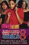book cover of Around the Way Girls 8