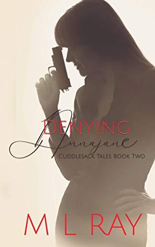 Denying Annajane (Cuddlesack Tales Book 2)