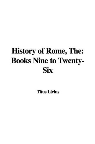 Download The History of Rome: Books Nine to Twenty-six pdf