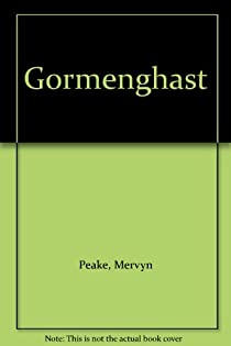 La trilogie de Gormenghast, Tome 2 : Gormenghast par Peake