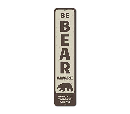 Be Bear Aware Vertical Sign, Personalized National Forest Park Location Name Sign, Bear Lover Cabin Decor - Quality Aluminum - 4