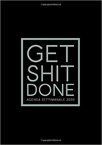 Amazon.com: Get Shit Done : Agenda settimanale 2020: 1 ...