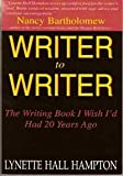 Writer to Writer, Hampton, Lynette Hall, 0972503110