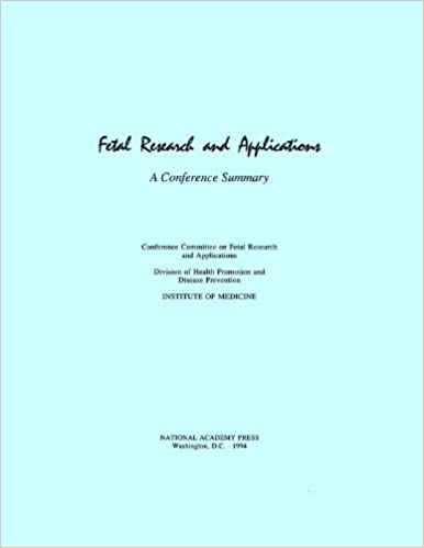 Fetal Research and Applications: A Conference Summary