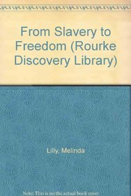 Read Online From Slavery to Freedom (Rourke Discovery Library (Library)) PDF