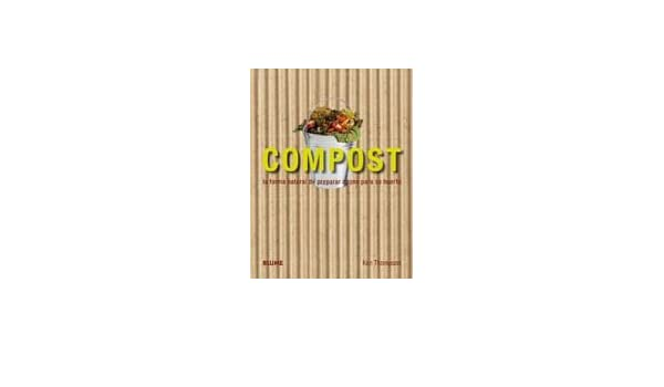 Compost: Amazon.es: Ken Thompson: Libros