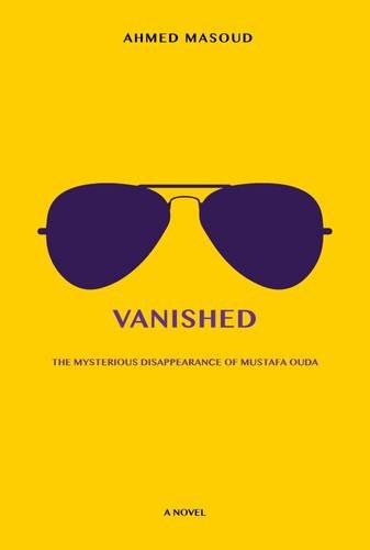 Vanished: The Mysterious Disappearance of Mustafa Ouda
