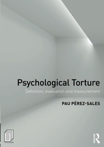 Psychological Torture: Definition, Evaluation and Measurement