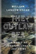 Download Outlaw Sea (04) by Langewiesche, William [Paperback (2005)] pdf