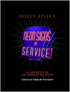 Neon Signs of Service Participant Workbook SPANISH (The Neon Signs Of Service)