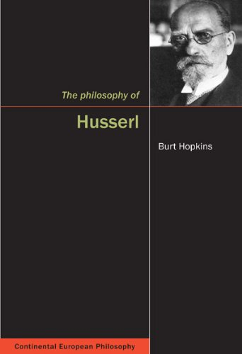 The Philosophy of Husserl (Continental European Philosophy)