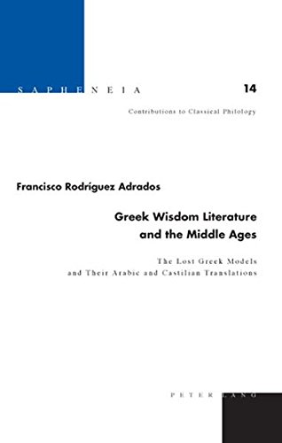 Greek Wisdom Literature And The Middle Ages The Lost Greek