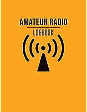 Amateur Radio Logbook: Amateur Ham Radio Station Log Book / Logbook for Ham Radio Operators / HAM Radio Log Book / Ham Radio Contact Keeper / Ham ... & Power Test Logbook, 120 Pages, 8.5 x 11 in