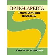 Banglapedia: A National Encyclopedia of Bangladesh.(10 Vols. Set)