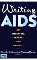 Writing AIDS by Columbia University Press