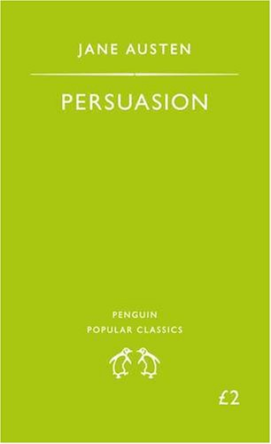 Persuasion (Penguin Popular Classics)