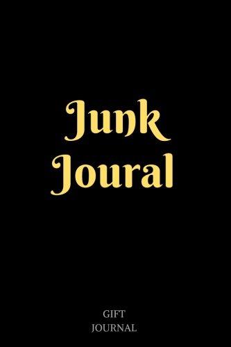 Junk Journal: 6 x 9 inches, Lined Composition Journal, Gift Journal, Junk Journal Book