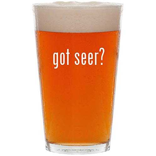 (got seer? - 16oz All Purpose Pint Beer Glass)