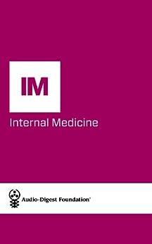 Internal Medicine: Neurologic and Neuropsychiatric Disorders (Audio-Digest Foundation Internal Medicine Continuing Medical Education (CME). Book 58) by [Digest, Audio]