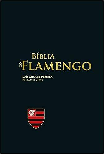 Bíblia do Flamengo por Luís Miguel Pereira