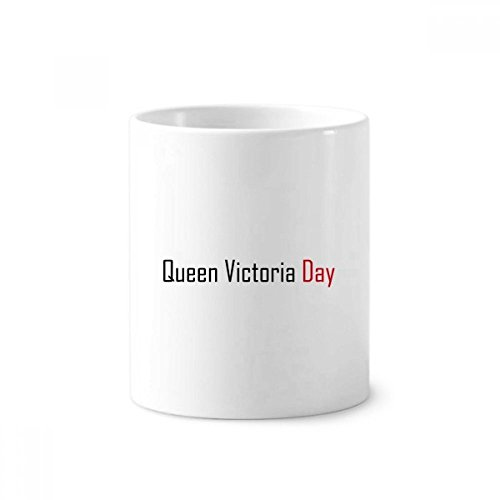 Canada Queen Voctoria Day Blessing - Portalápices de cerámica para cepillos de dientes, 350 ml, color blanco